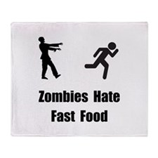 Zombies Hate Fast Food Throw Blanket