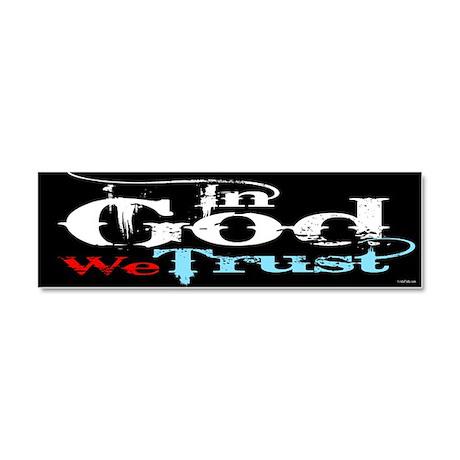 In God We Trust! Car Magnet 10 x 3