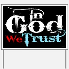 In God We Trust! Yard Sign