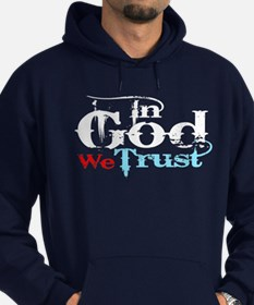 In God We Trust! Hoodie