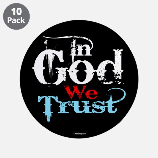 """In God We Trust! 3.5"""" Button (10 pack)"""