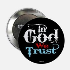 "In God We Trust! 2.25"" Button"