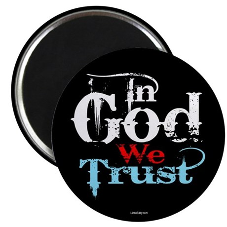 "In God We Trust! 2.25"" Magnet (100 pack)"
