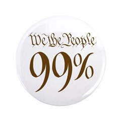 """we the people 99% brown 3.5"""" Button"""
