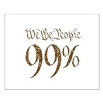 we the people 99% vintage Small Poster
