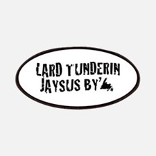 Lard Tunderin Jaysus By Patches
