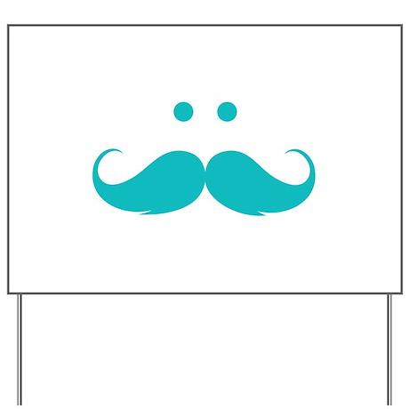 Moustache face Yard Sign