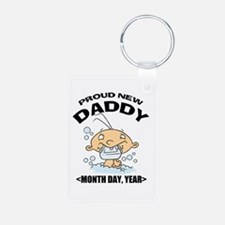 Personalize Proud New Daddy Keychains