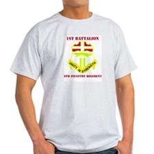 DUI - 1st Bn - 6th Infantry Regt with Text T-Shirt