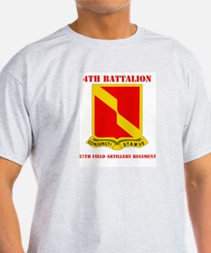 DUI - 4th Bn - 27th FA Regt with Text T-Shirt