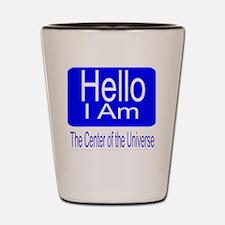center of universe Shot Glass