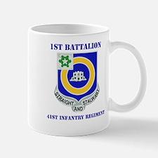 DUI - 1st Bn - 41st Infantry Regt with Text Mug