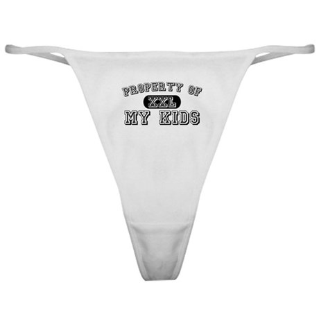 Property of my kids Classic Thong