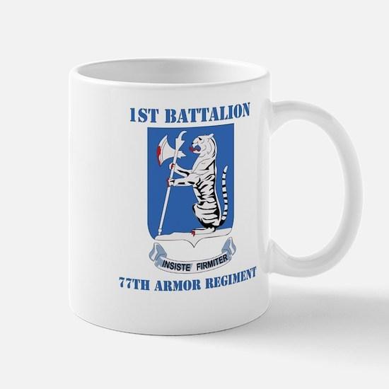 DUI - 1st Bn - 77th Armor Regt with Text Mug