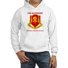 DUI - 2nd Bn - 29th FA Regt with Text Hoodie
