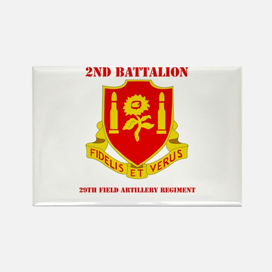 DUI - 2nd Bn - 29th FA Regt with Text Rectangle Ma
