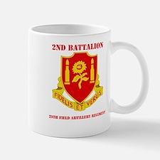 DUI - 2nd Bn - 29th FA Regt with Text Mug