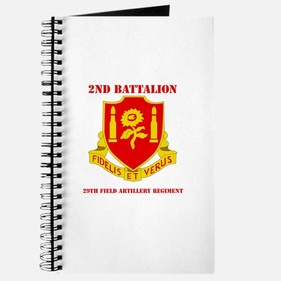 DUI - 2nd Bn - 29th FA Regt with Text Journal