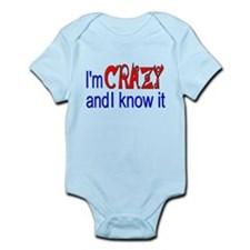 Crazy and I Know It Infant Bodysuit