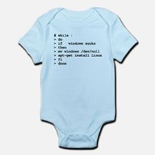 while : do if windows... Infant Bodysuit