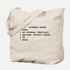 while : do if windows... Tote Bag