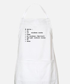 while : do if windows... Apron