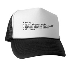while : do if windows... Trucker Hat