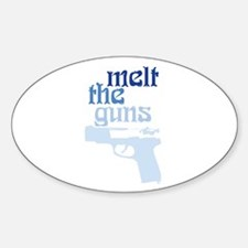 MELT THE GUNS Oval Decal