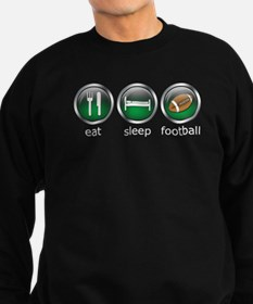 Eat Sleep Football : Sweatshirt (dark)