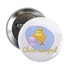 """Chick Magnet 2.25"""" Button"""