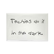 """""""Dirty Techie"""" Shirts Rectangle Magnet"""