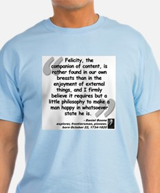 Boone Felicity Quote T-Shirt