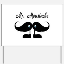 Mr Moustache Yard Sign