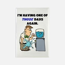 I'm Having One of Those Days Rectangle Magnet (10