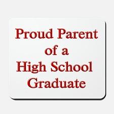 Proud Parent of a High School Mousepad