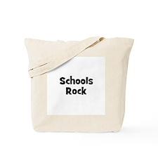 Schools Rock Tote Bag