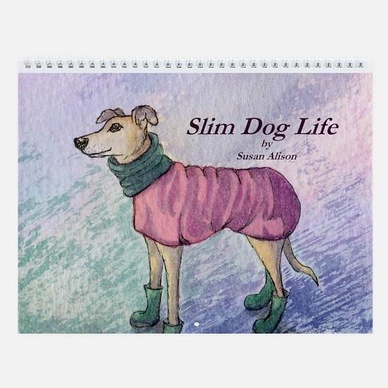 Slim Dog Life Wall Calendar