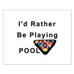 rather play pool Small Poster