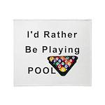 rather play pool Throw Blanket