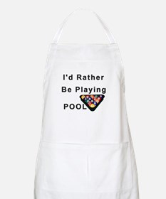 rather play pool Apron