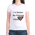 rather play pool Jr. Ringer T-Shirt
