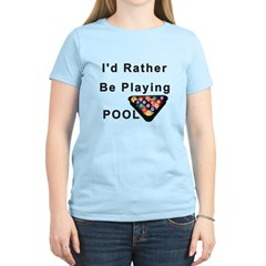 rather play pool T-Shirt