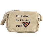 rather play pool Messenger Bag