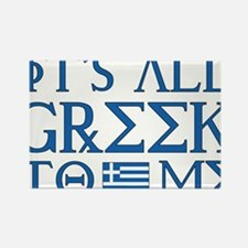 It's All Greek Rectangle Magnet