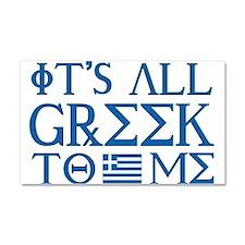 It's All Greek Car Magnet 20 x 12