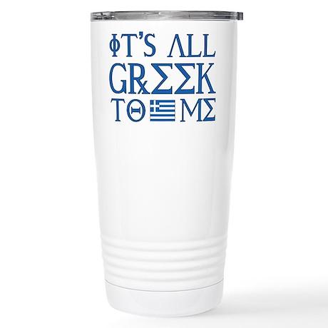 It's All Greek Stainless Steel Travel Mug