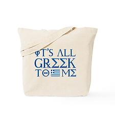 It's All Greek Tote Bag