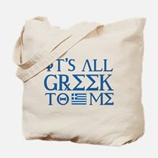 It's All Greek Tote Bag