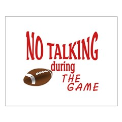 No Talking Football Posters