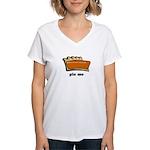 Thanksgiving- Pie Me Women's V-Neck T-Shirt